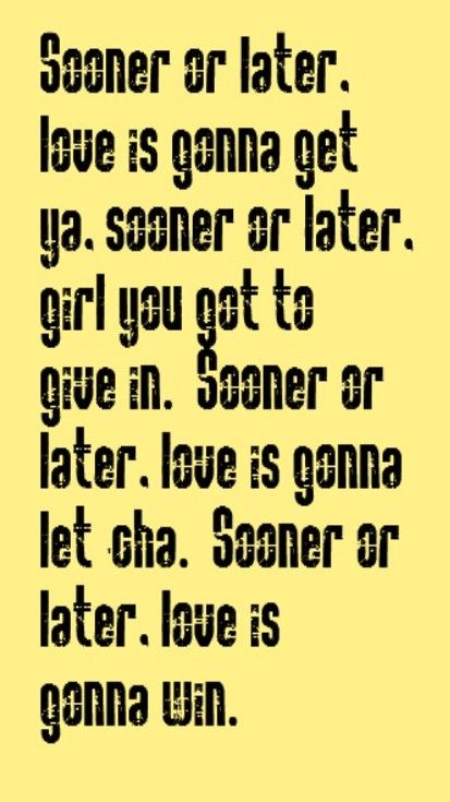 The Grass Roots - Sooner or Later - song lyrics, music lyrics, song quotes, music quotes, songs