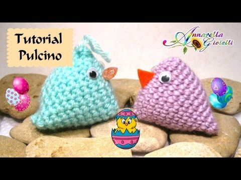 Tutorial pulcino di Pasqua all'uncinetto | How to crochet a chick - YouTube