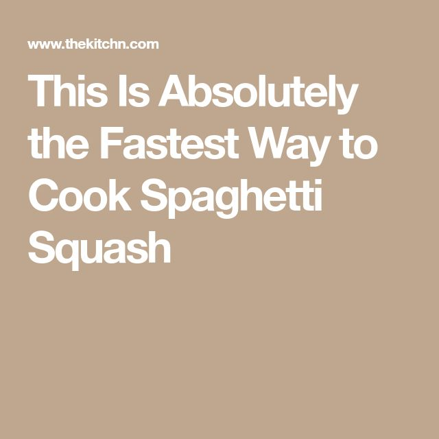 This Is Absolutely the Fastest Way to Cook Spaghetti Squash