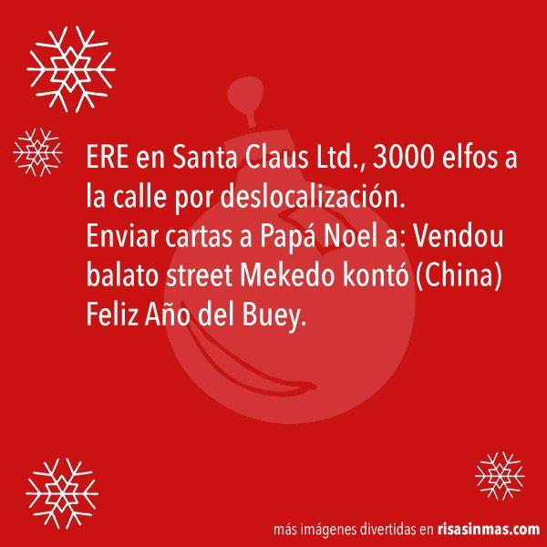 ERE en Santa Claus Ltd., 3000 elfos a la calle por deslocalización. Enviar cartas a Papá Noel a: Vendou balato street Mekedo kontó (China) Feliz Año del Buey.
