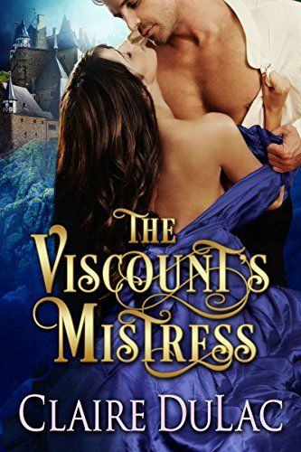 The Viscount's Mistress by [DuLac, Claire]