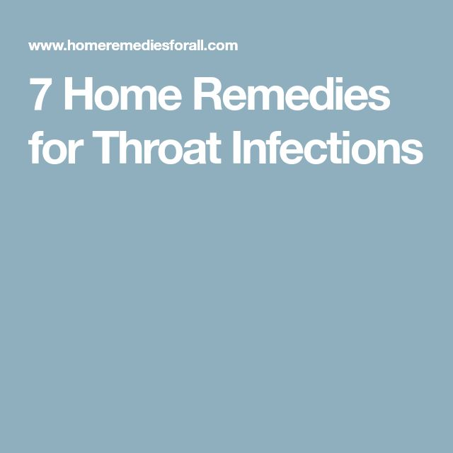 7 Home Remedies for Throat Infections