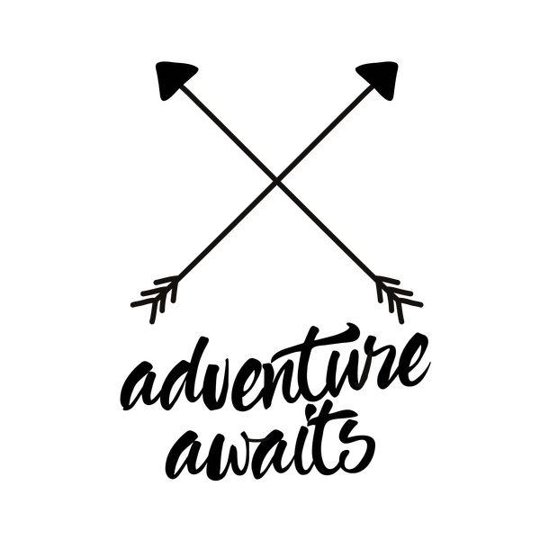 Adventure awaits with arrow text