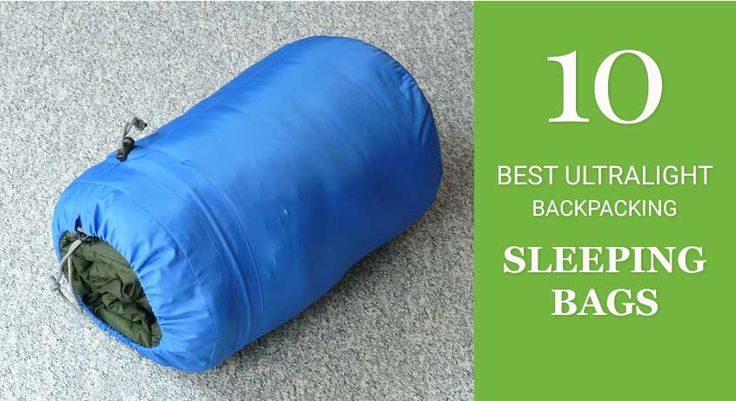 Looking for best ultra-light backpacking sleeping bags? We have reviewed 10 Best Ultra-light Backpacking Sleeping Bags available in the market.