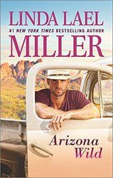 Linda Lael Miller and Arizona Wild. Check it out on Writerspace New Releases Info.