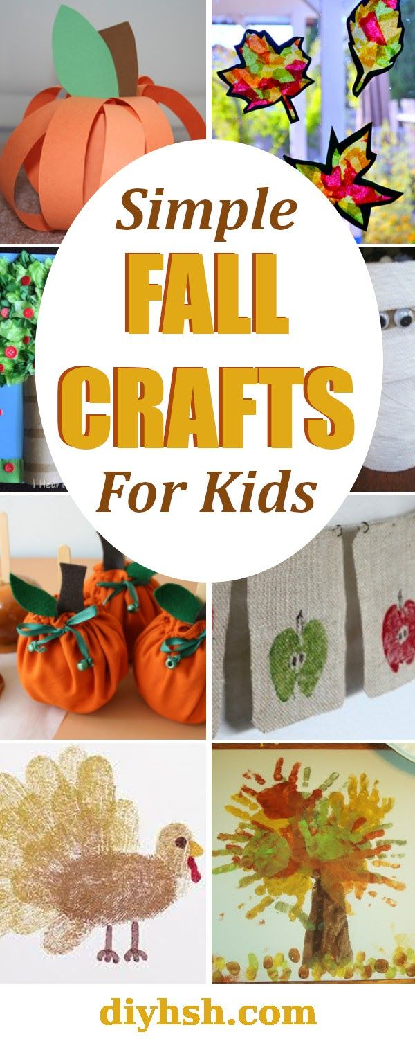 Fall Crafts For Kids Projects To Try Fall Crafts Crafts For