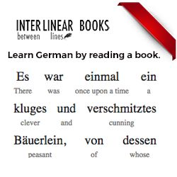 MUST HAVE GERMAN RESOURCE Interlinear Books Helps You Learn Languages By Reading Fascinating