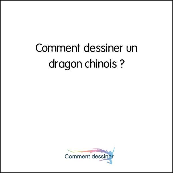 Les 25 meilleures id es de la cat gorie dragon chinois sur - Comment dessiner un dragon chinois ...
