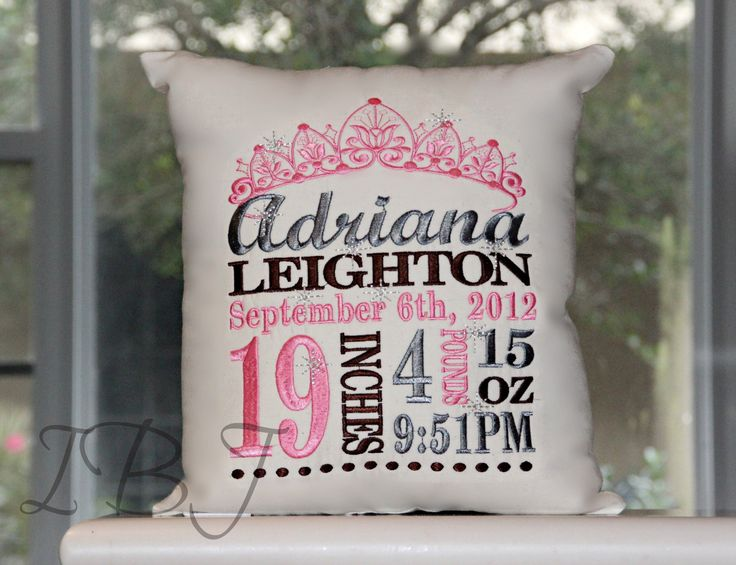 Princess Birth Announcement Pillow How adorable is this Princess Birth Announcement Pillow? We can't think of a more unique and special gift that commemorates a new bundle of joy. A perfect addition t