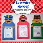 Celebrate real life heroes with your students!  Create up to 3 different hero craftivities featuring a person in the military, a police officer or ...