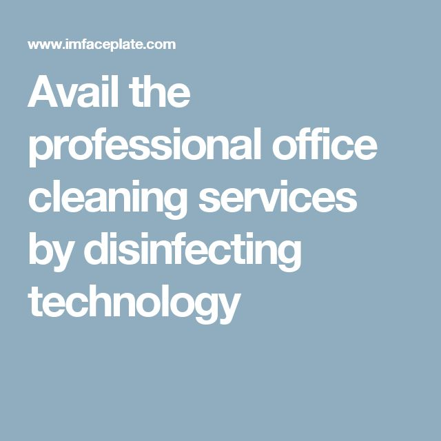 Avail the professional office cleaning services by disinfecting technology