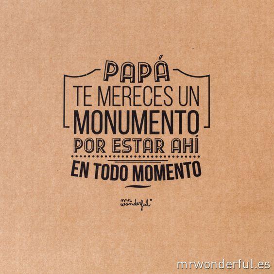 17 best ideas about pensamientos dia del padre on - Mr wonderful dia del padre ...