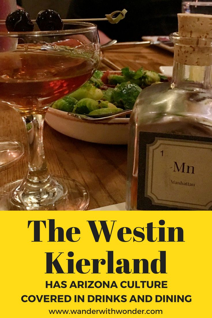 The Westin Kierland has all the C's of Arizona Culture covered and Lauren shares about discovering the sixth C of Arizona: Cocktails!