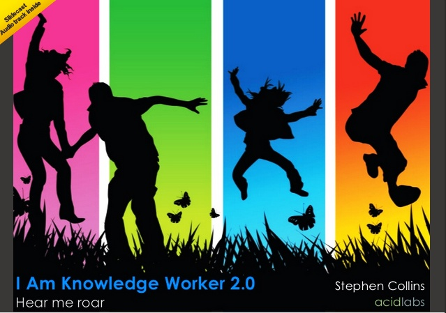 I Am Knowledge Worker 2.0 / Stephen Collins @trib | [...] t's a discussion on the changing nature of knowledge workers and how their organisations can help them be better at their jobs and more productive [...] | #librarians #socialibrarianship