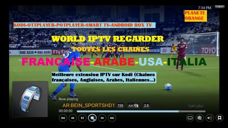 IPTV sur Kodi (Chaînes françaises, Anglaises, Arabes, Italiennes…)