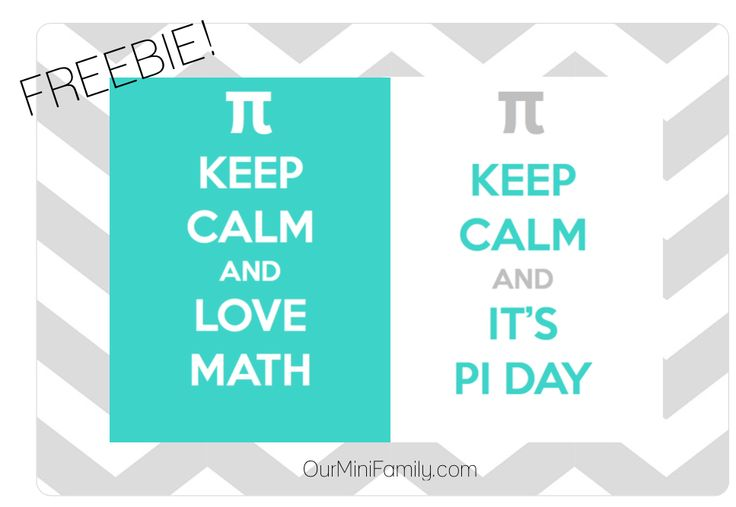 Keep Calm And It 39 S Pi Day Printable Freebie Pi Day