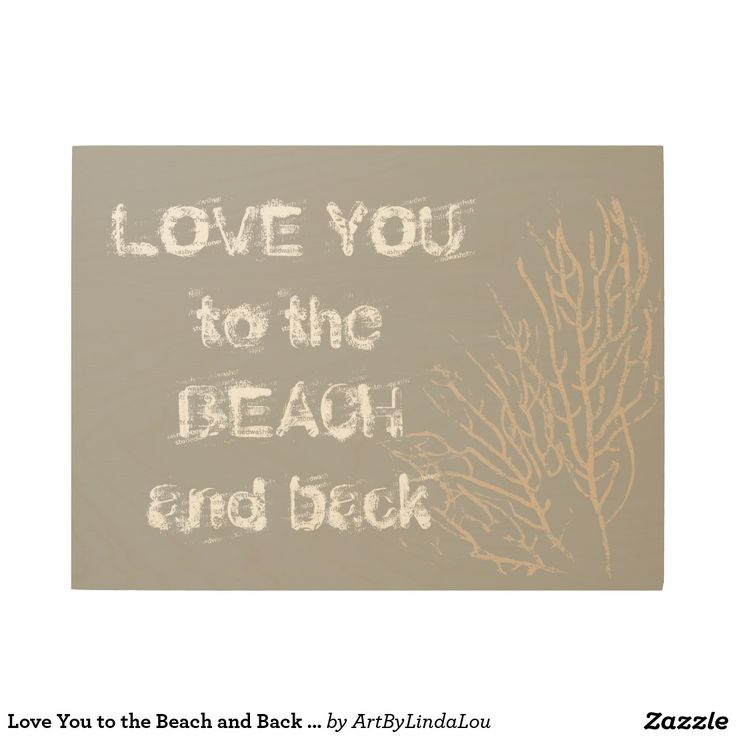 Love You to the Beach and Back Natural Coral Wood Wall Art