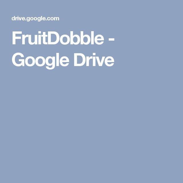 FruitDobble - Google Drive