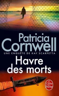 Havre des morts - Patricia Cornwell