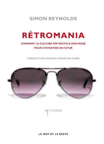 Amazon.fr - Retromania - Simon Reynolds - Livres