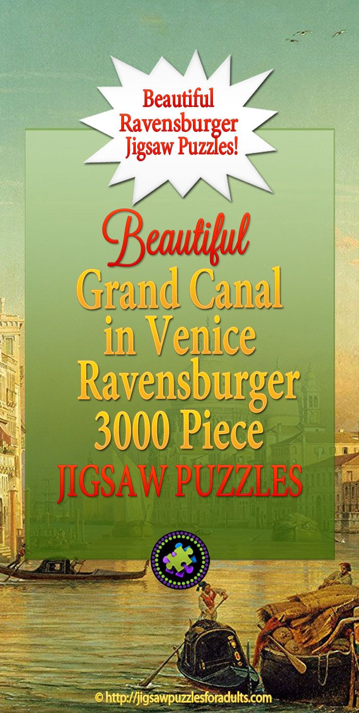 This 3000 piece Grand Canal in Venice by Ravensburger is an amazing jigsaw puzzle for adults. This amazing art puzzle that is perfect for anyone who is up for the challenge and have the time and patience.