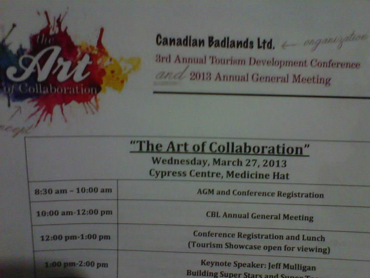 "Millie Ann attended the Canadian Badlands Tourism Convention in Medicine Hat, Alberta. ""The Art of Collaboration"", March 27 and 23, 2013, Great presentations and function!"