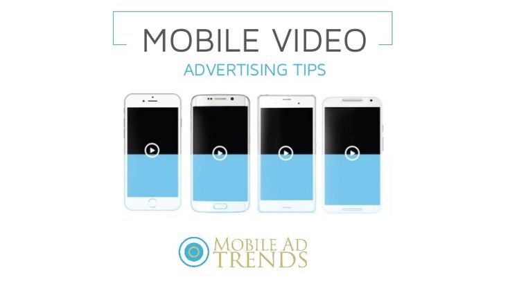 """""""You need to be creating video campaigns designed for mobile."""""""