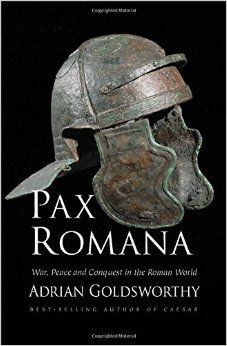 Book of the day - Pax Romana: War, Peace and Conquest in the Roman World