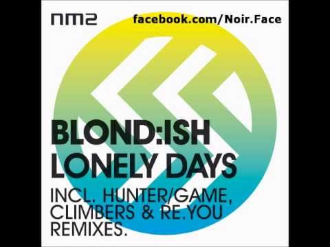 Blond:ish - Lonely Days (Hunger Game Remix) *preview