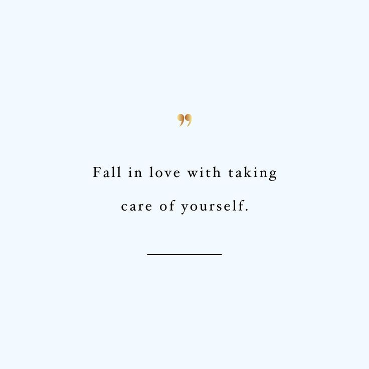 Fall in love with taking care of yourself - find more inspirational quotes on our board.