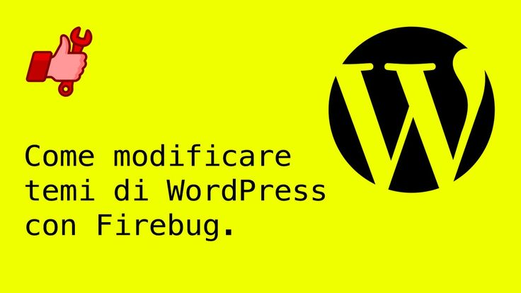 Come modificare i temi di WordPress con Firebug.