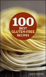 100 Best gluten free recipe. @Kristen Welsh and @Megan Stephenson and @Elaine Neely