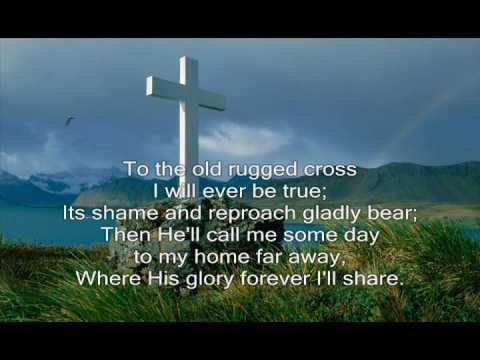 """The Old Rugged Cross - Alan Jackson  This has always been my favorite.  It was the favorite of the pastor of my youth, Wendell Freshley.  My Dad liked it; we played it at his memorial service.  """"He'll call me someday to my home far away ... I will cling to the old rugged cross and exchange it someday for a crown."""""""