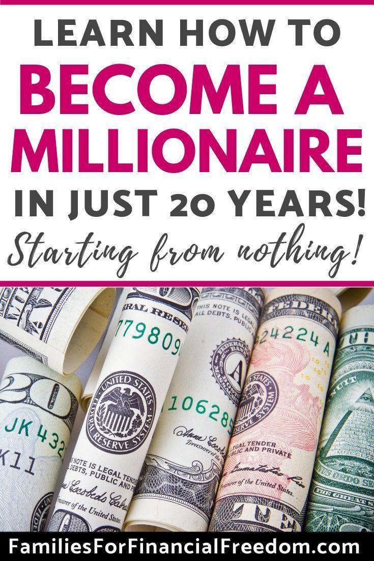 How to Become a Millionaire in 20 Years—from Nothing! – Financial Freedom