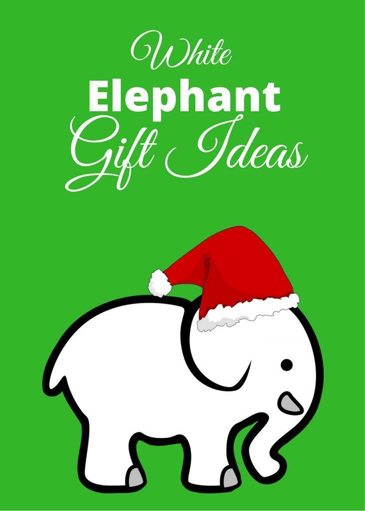 Dirty Santa Or White Elephant Gift Ideas Elephant Gifts