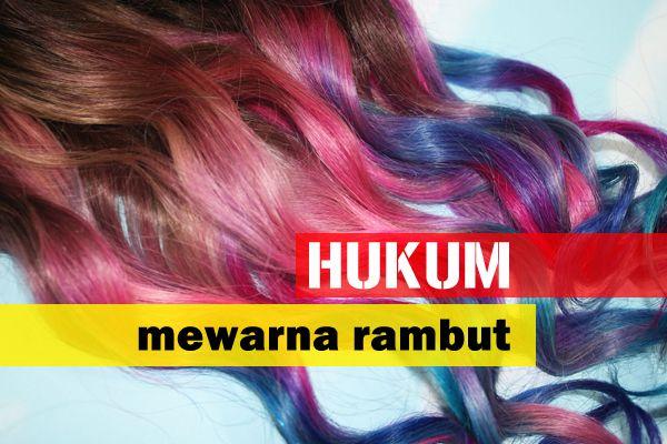 #Wanita #Kecantikan Tahukah anda? Mewarnakan rambut mempunyai beberapa hukum dalam Islam, baca selanjutnya di sini.. Layari http://www.wom.my/kecantikan/hukum-mewarna-rambut/