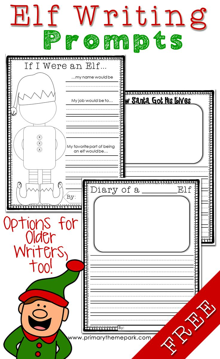 Free Elf Writing Prompts: If I Were an Elf, How Santa Got His Elves, and Diary of an Elf. Differentiated for different levels.