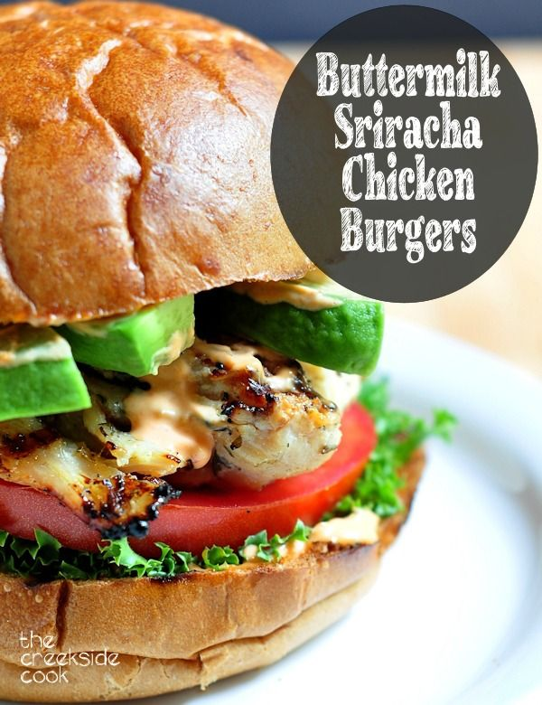 A fast and easy meal for any day of the week: Buttermilk Sriracha Chicken Burgers - The Creekside Cook
