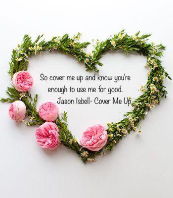 Cover me up lyric Jason Isbell