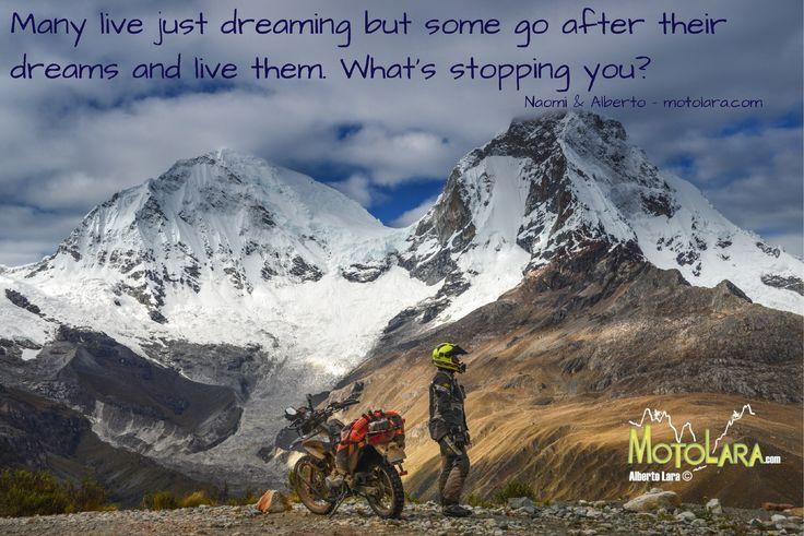 Live your dreams. Huascarán National Park, Peru