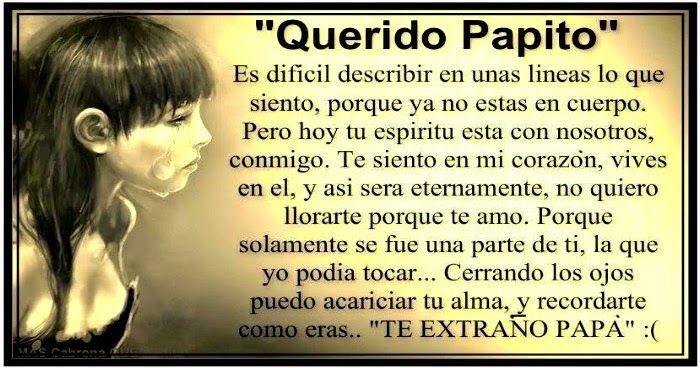 Carta Para Mi Papá Que Falleció Te Extraño Mucho Carta Para Mi Papa Frases Para Papa Frases Para Papa Fallecido
