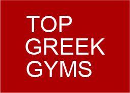 Top Greek Gyms - Τα κορυφαία Ελληνικά γυμναστήρια.