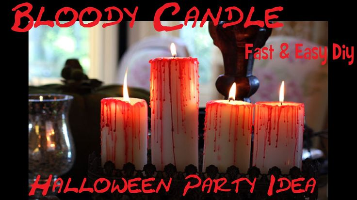 DIY Bloody Candle - Candele Insanguinate Fai da Te - Halloween Party Idea