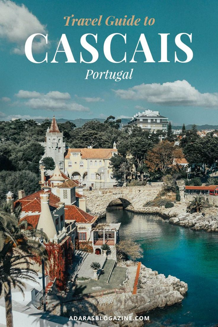 Cascais Holiday Like a Royal on the Portuguese Riviera