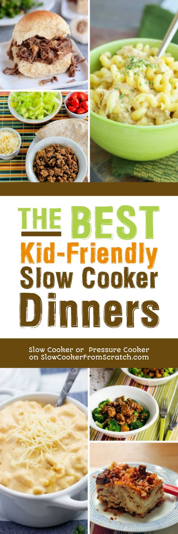 The BEST Kid-Friendly Slow Cooker Dinners are recipes you'll make over and over when you need an easy slow cooker meal. And these are things the kids will eat! [found on Slow Cooker or Pressure Cooker at SlowCookerFromScratch.com] #SlowCookerDinner #KidFriendlySlowCookerDinner #KidFriendlyDinner