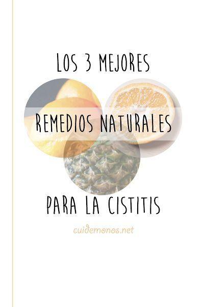 Los 3 mejores remedios naturales para la cistitis arándanos, zumo de naranja y la piña y la cocción de su piel bien lavada y hervir en un l de agua de 5 a 10 mn reposar y colar