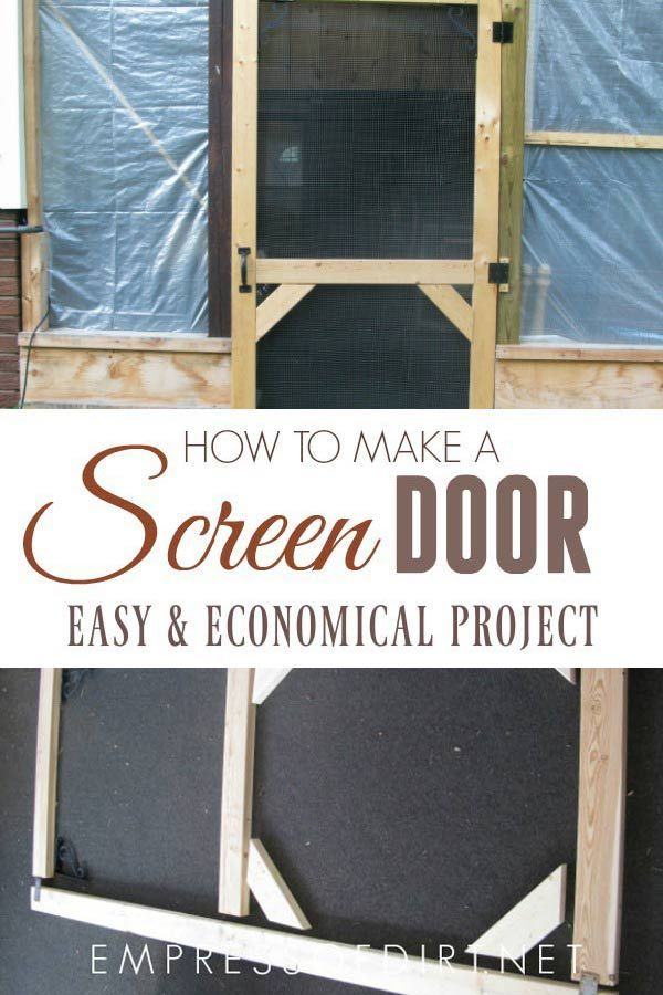 Make A Custom Size Garden Screen Door Empress Of Dirt Diy Screen Door Custom Screen Doors Wooden Screen Door