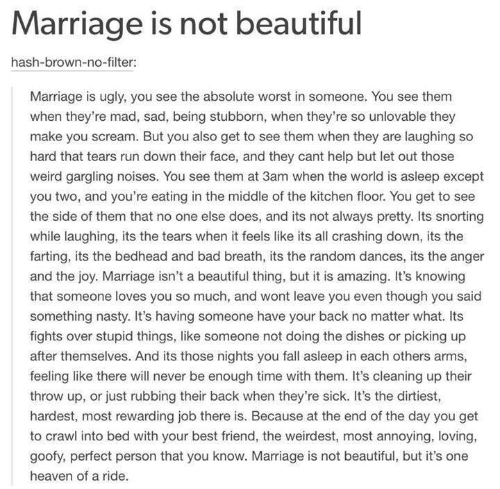 Marriage is not beautiful, but it's one heaven of a ride.
