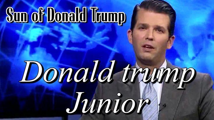Donald trump Junior – Sun of Donald Trump
