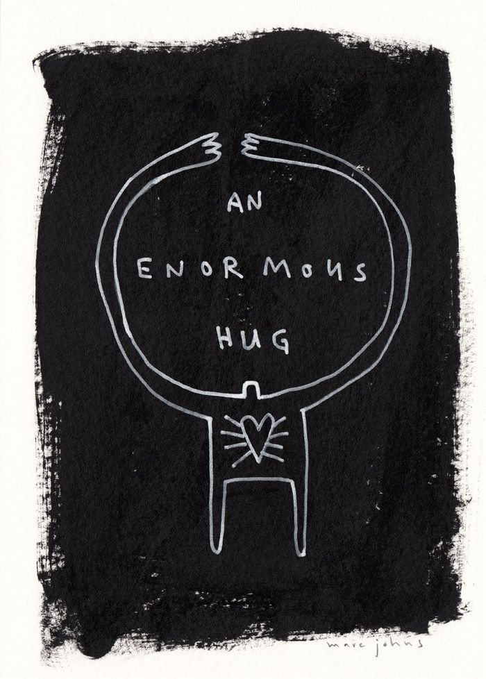 an enormous hug — by Marc Johns